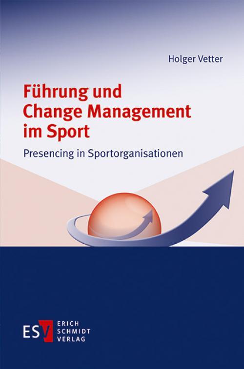 Führung und Change Management im Sport cover