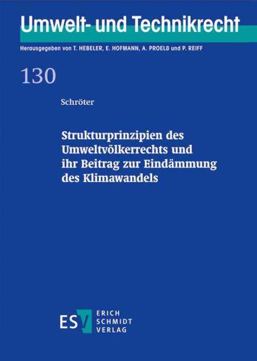 Strukturprinzipien des Umweltvölkerrechts und ihr Beitrag zur Eindämmung des Klimawandels cover