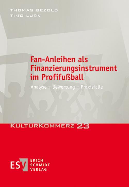 Fan-Anleihen als Finanzierungsinstrument im Profifußball cover
