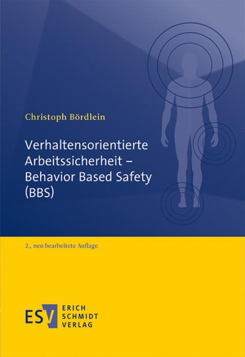 Verhaltensorientierte Arbeitssicherheit - Behavior Based Safety (BBS) cover