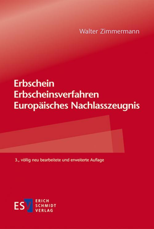 Erbschein – Erbscheinsverfahren – Europäisches Nachlasszeugnis cover
