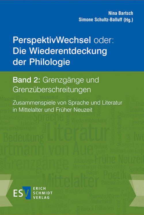 PerspektivWechsel  oder: Die Wiederentdeckung der Philologie Band 2: Grenzgänge und Grenzüberschreitungen cover