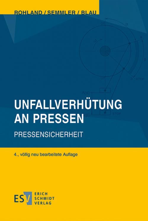 Unfallverhütung an Pressen cover
