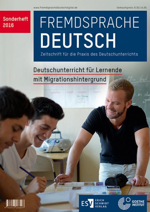 Fremdsprache Deutsch Sonderheft 2016: Deutschunterricht für Lernende mit Migrationshintergrund cover