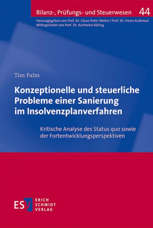 Konzeptionelle und steuerliche Probleme einer Sanierung im Insolvenzplanverfahren cover