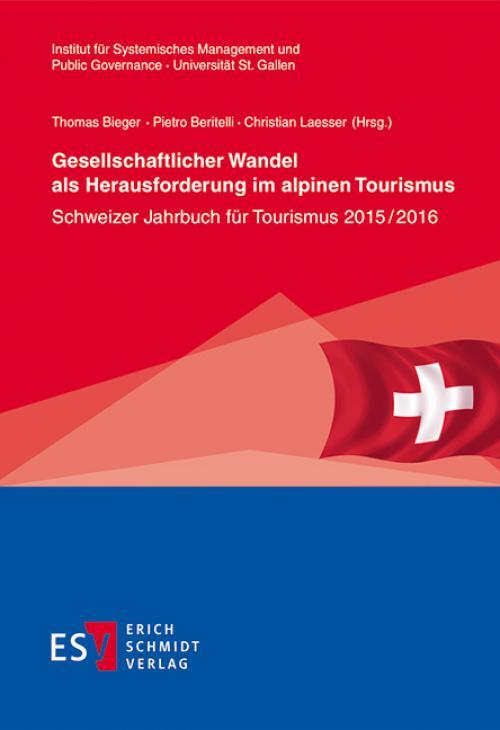 Gesellschaftlicher Wandel als Herausforderung im alpinen Tourismus cover