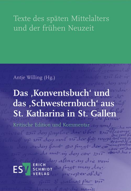 Das 'Konventsbuch' und das  'Schwesternbuch' aus St. Katharina in St. Gallen cover