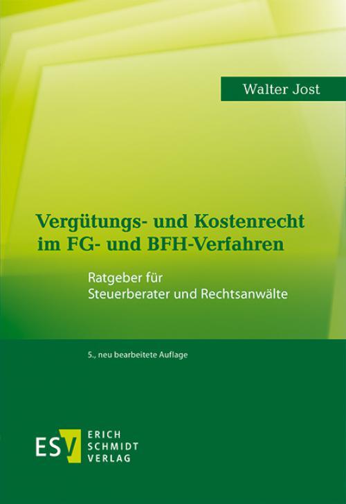 Vergütungs- und Kostenrecht im FG- und BFH-Verfahren cover