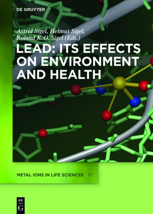 Lead – Its Effects on Environment and Health cover