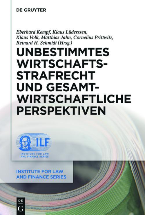 Unbestimmtes Wirtschaftsstrafrecht und gesamtwirtschaftliche Perspektiven cover