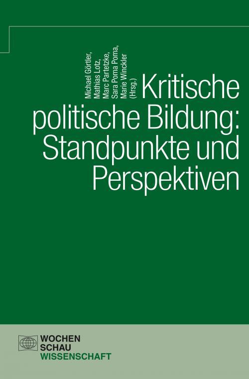Kritische politische Bildung: Standpunkt und Perspektiven cover