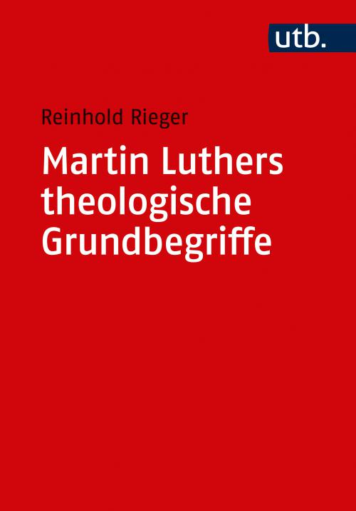 Martin Luthers theologische Grundbegriffe cover