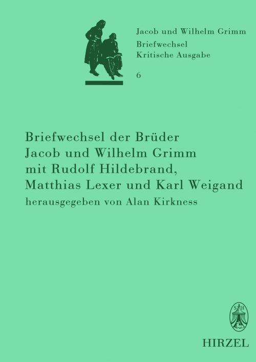 Briefwechsel der Brüder Jacob und Wilhelm Grimm mit Rudolf Hildebrand, Matthias Lexer und Karl Weigand cover