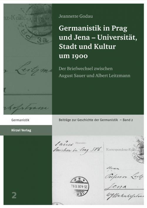 Germanistik in Prag und Jena – Universität, Stadt und Kultur um 1900 cover