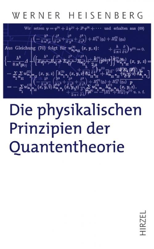 Die physikalischen Prinzipien der Quantentheorie cover