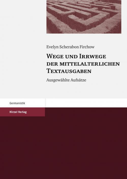 Wege und Irrwege der mittelalterlichen Textausgaben cover