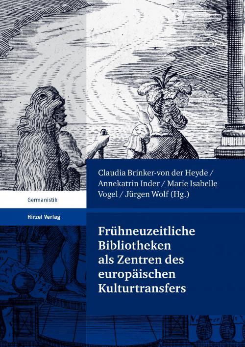 Frühneuzeitliche Bibliotheken als Zentren des europäischen Kulturtransfers cover