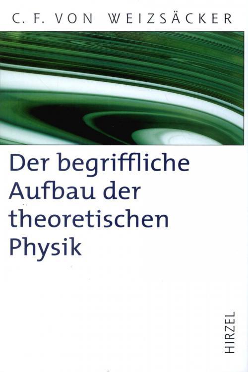 Der begriffliche Aufbau der theoretischen Physik cover