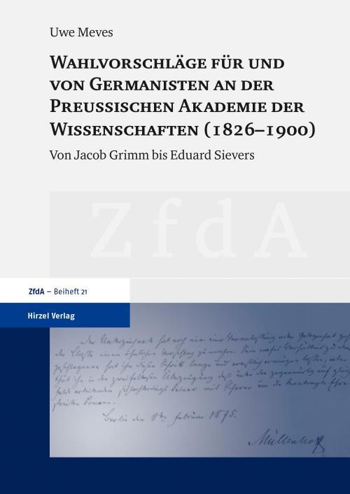 Wahlvorschläge für und von Germanisten an der Preußischen Akademie der Wissenschaften (1826–1900) cover