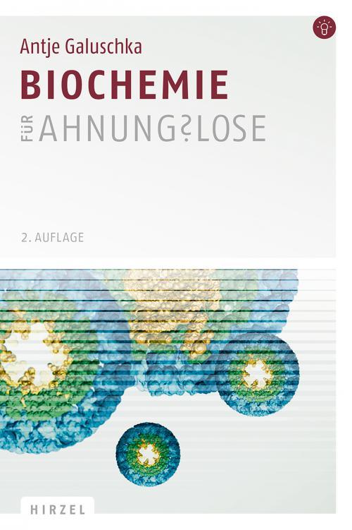 Biochemie für Ahnungslose cover