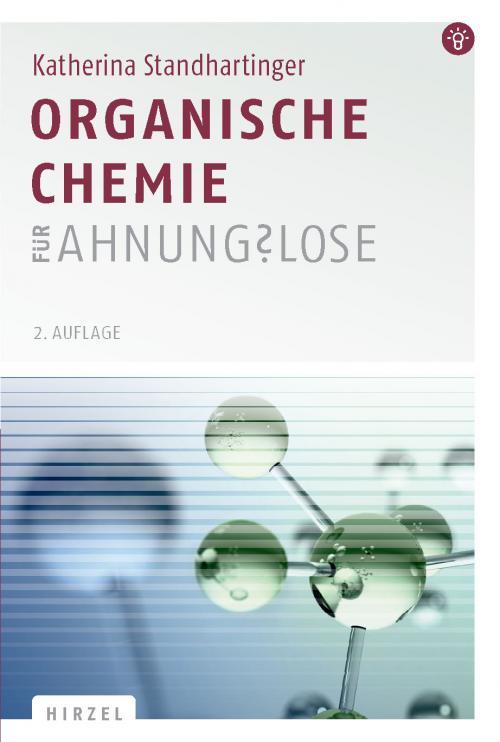 Organische Chemie für Ahnungslose cover