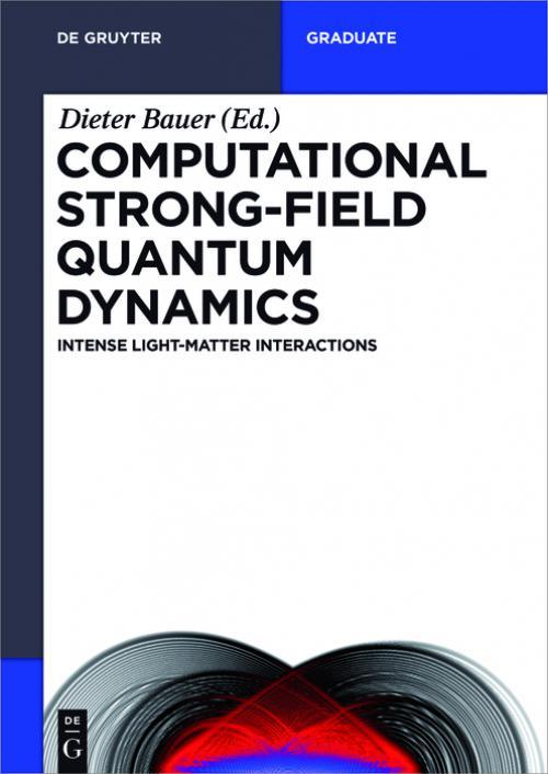 Computational Strong-Field Quantum Dynamics cover