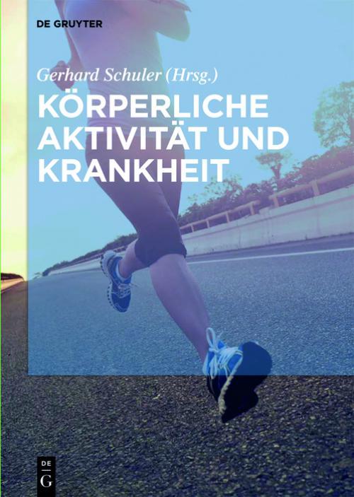 Körperliche Aktivität und Krankheit cover