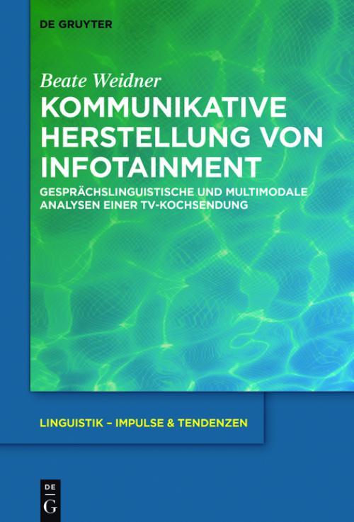 Kommunikative Herstellung von Infotainment cover