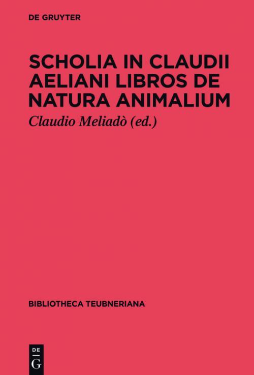 Scholia in Claudii Aeliani libros de natura animalium cover