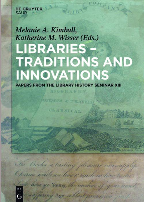 Libraries - Traditions and Innovations cover