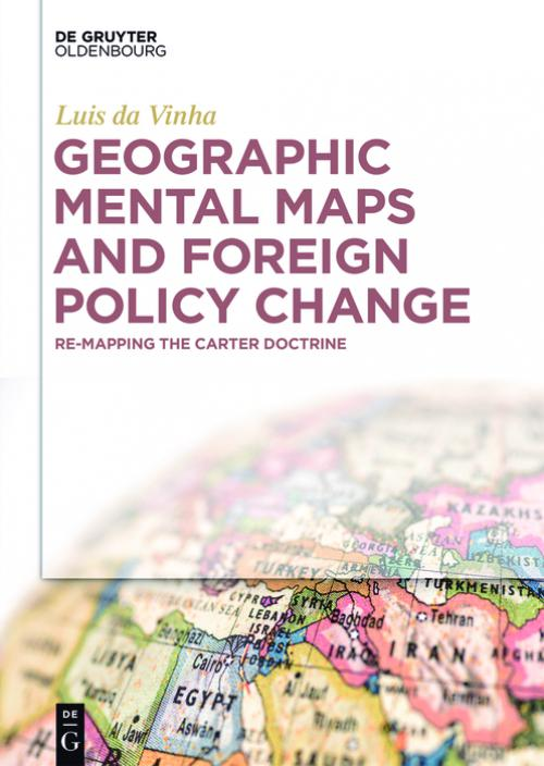 Geographic Mental Maps and Foreign Policy Change cover