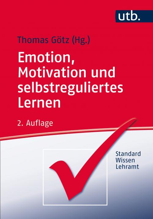 Emotion, Motivation und selbstreguliertes Lernen cover
