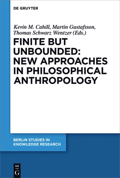Finite but Unbounded: New Approaches in Philosophical Anthropology cover