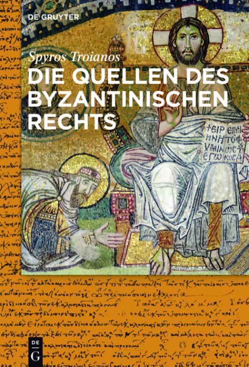 Die Quellen des byzantinischen Rechts cover