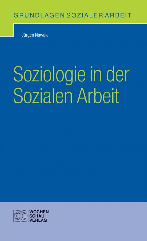 Soziologie in der Sozialen Arbeit cover