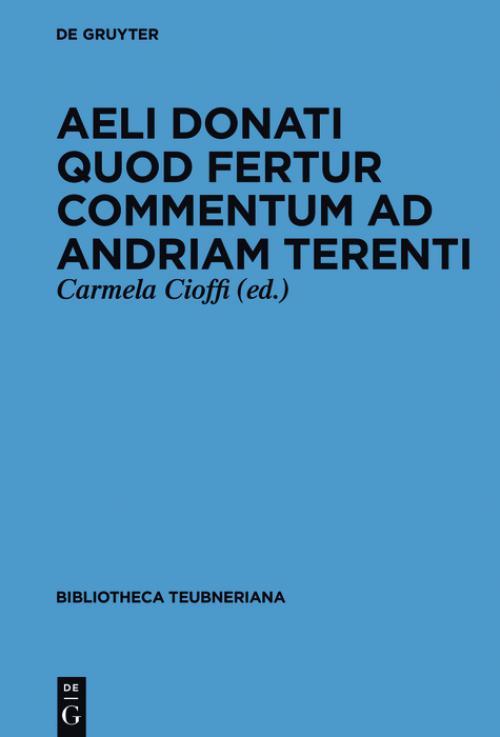 Aeli Donati quod fertur Commentum ad Andriam Terenti cover
