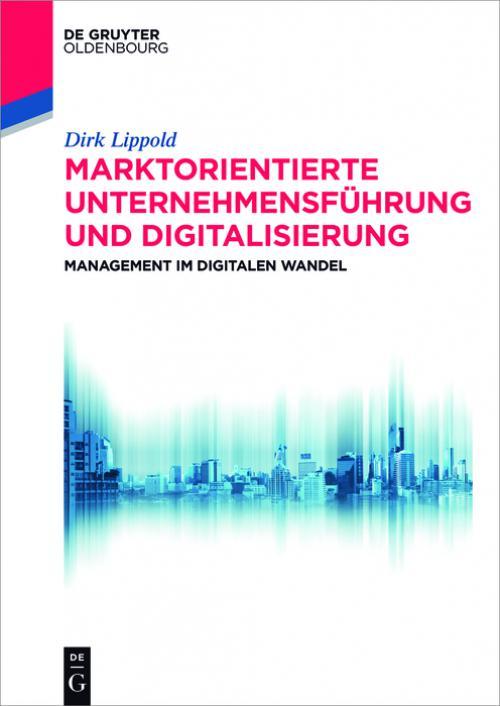 Marktorientierte Unternehmensführung und Digitalisierung cover