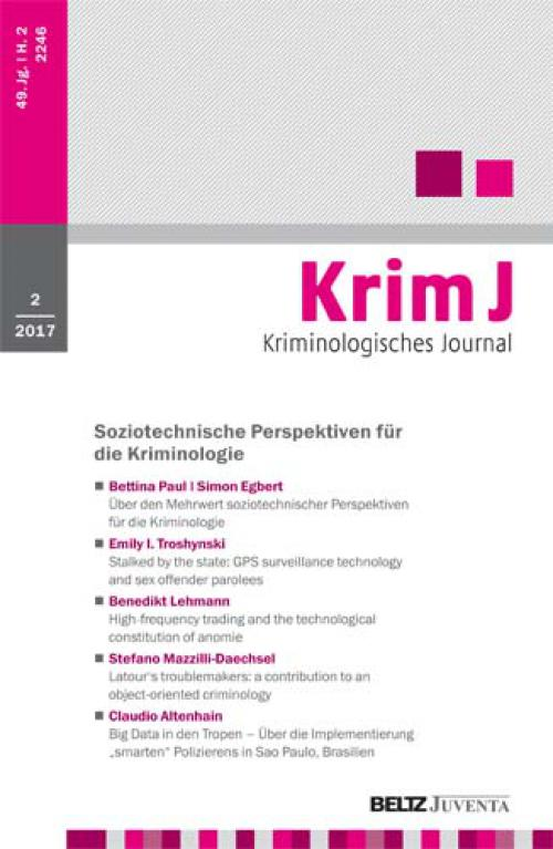 Zur Einführung in das Themenheft: Über den Mehrwert soziotechnischer Perspektiven für die Kriminologie cover