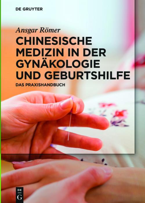 Chinesische Medizin in der Gynäkologie und Geburtshilfe cover