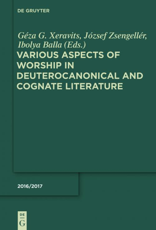 Various Aspects of Worship in Deuterocanonical and Cognate Literature cover
