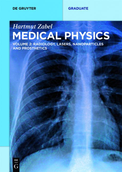 Radiology, Lasers, Nanoparticles and Prosthetics cover