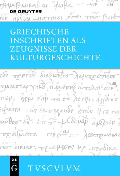 Griechische Inschriften als Zeugnisse der Kulturgeschichte cover