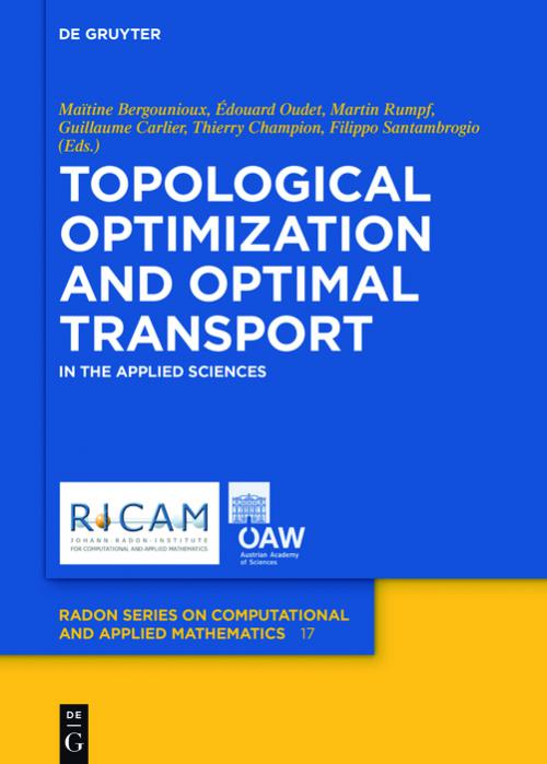 Topological Optimization and Optimal Transport cover