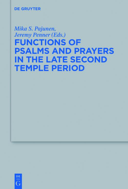 Functions of Psalms and Prayers in the Late Second Temple Period cover