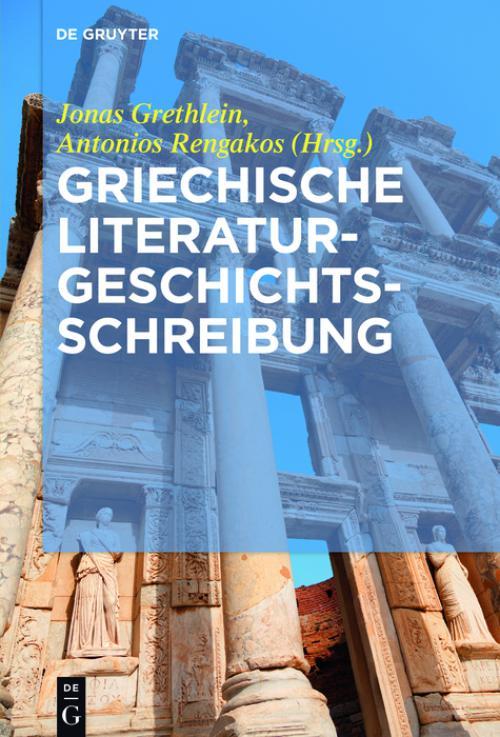 Griechische Literaturgeschichtsschreibung cover