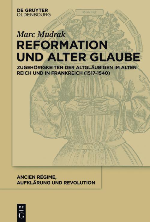 Reformation und alter Glaube cover