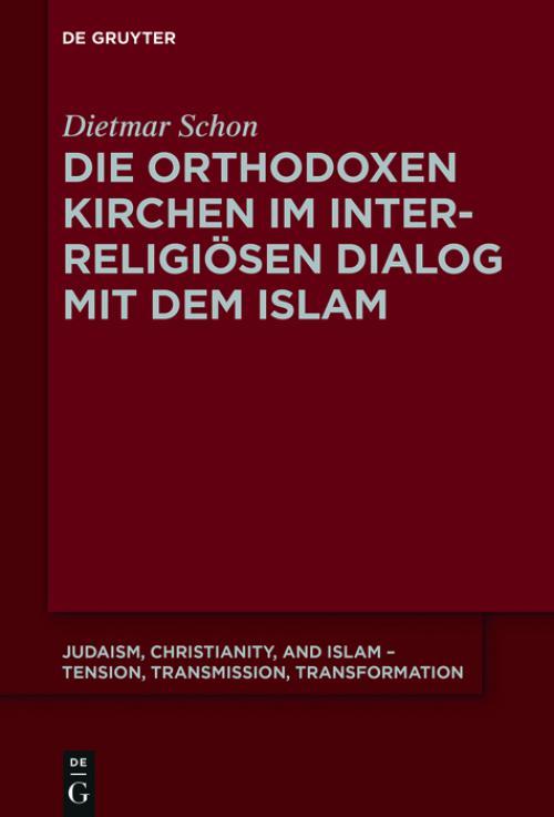 Die orthodoxen Kirchen im interreligiösen Dialog mit dem Islam cover