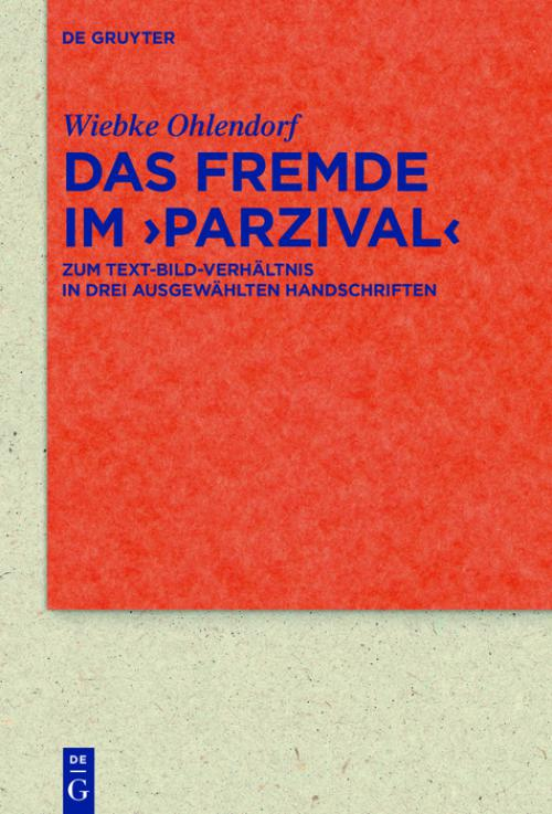 Das Fremde im >Parzival< cover