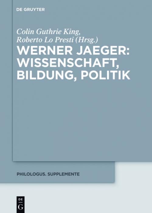 Werner Jaeger – Wissenschaft, Bildung, Politik cover