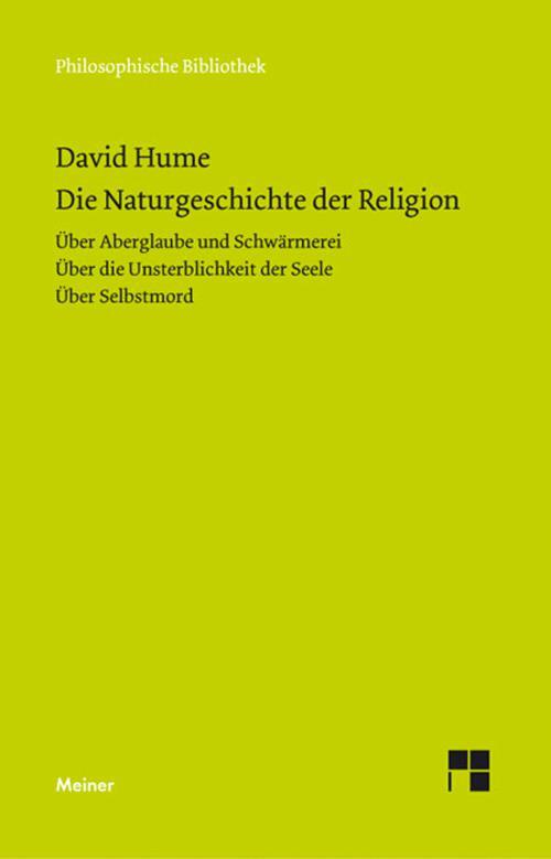 Die Naturgeschichte der Religion. Über Aberglaube und Schwärmerei.Über die Unsterblichkeit der Seele. Über Selbstmord cover
